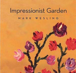 Impressionist Garden CD | Mark Wesling